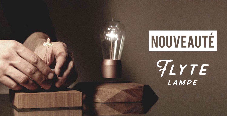 Nouveauté Flyte Lamp